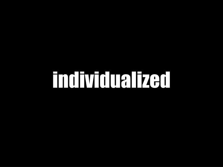 individualized