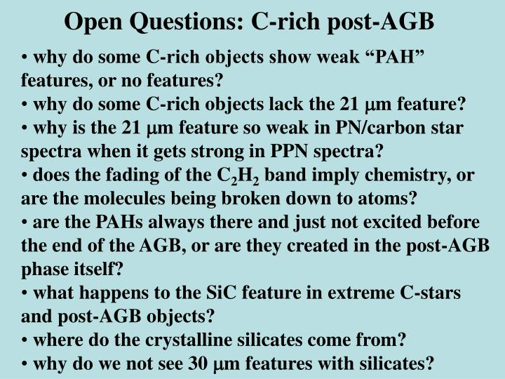 Open Questions: C-rich post-AGB