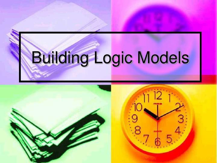 Building Logic Models