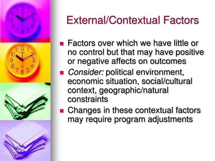 External/Contextual Factors