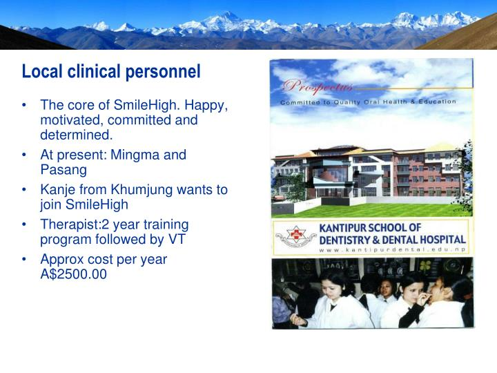 Local clinical personnel
