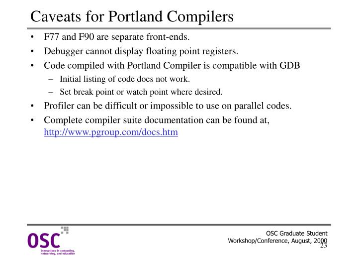 Caveats for Portland Compilers