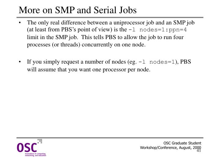 More on SMP and Serial Jobs