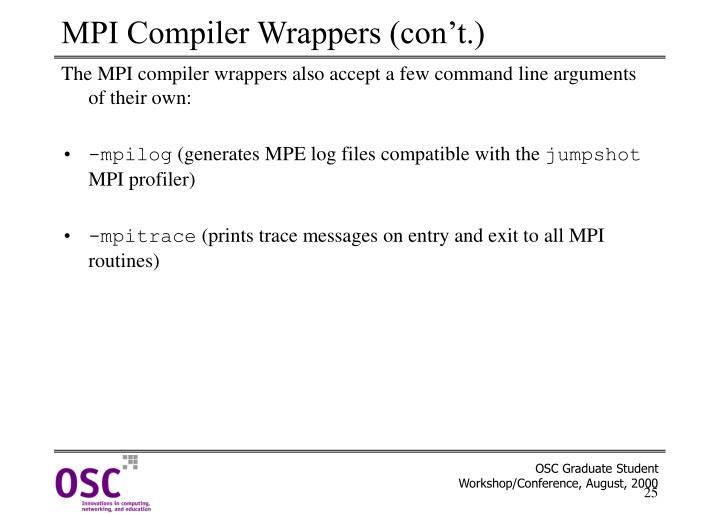 MPI Compiler Wrappers (con't.)