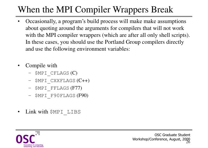 When the MPI Compiler Wrappers Break