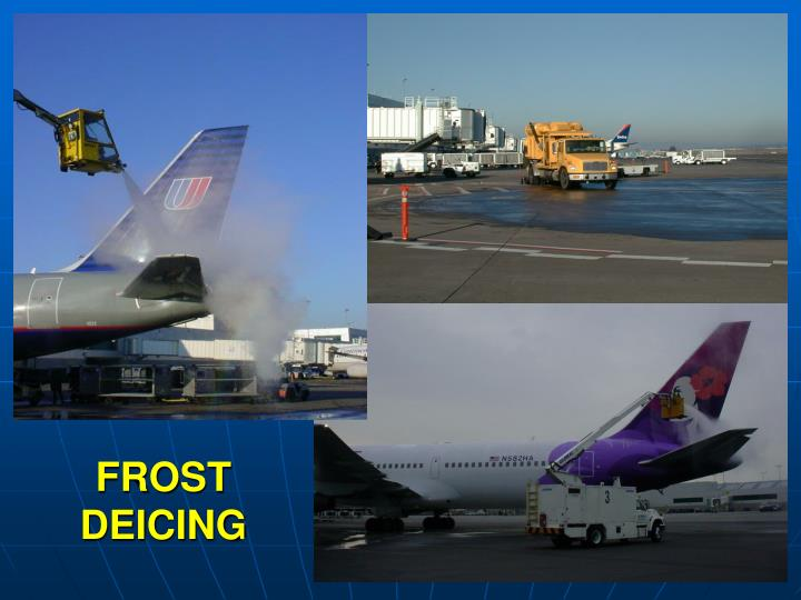 FROST DEICING
