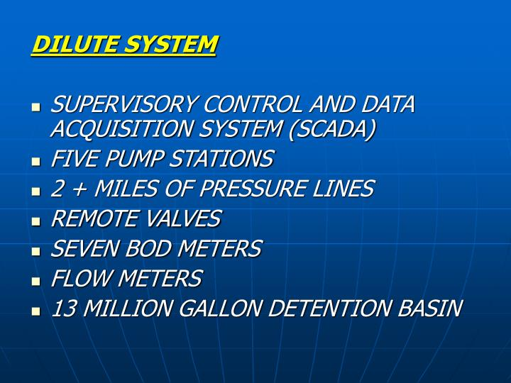 DILUTE SYSTEM