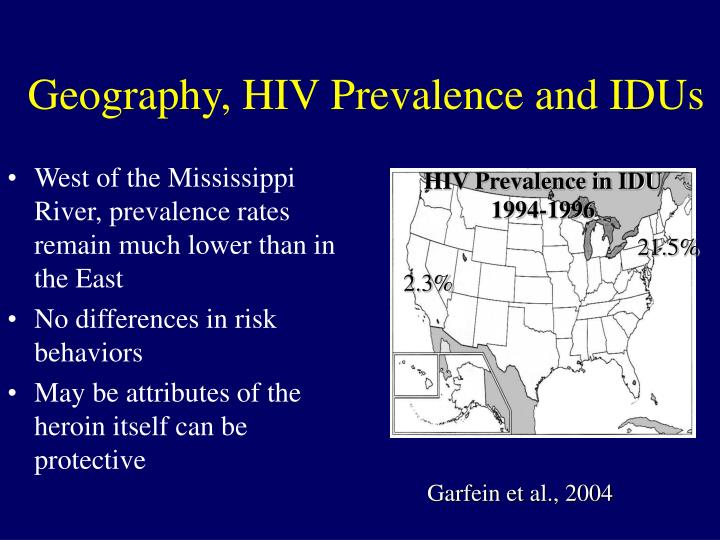 Geography, HIV Prevalence and IDUs