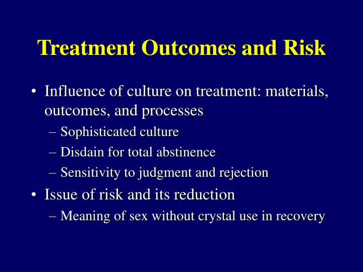 Treatment Outcomes and Risk
