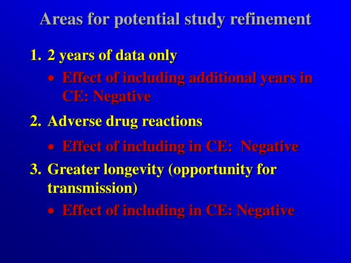 Areas for potential study refinement