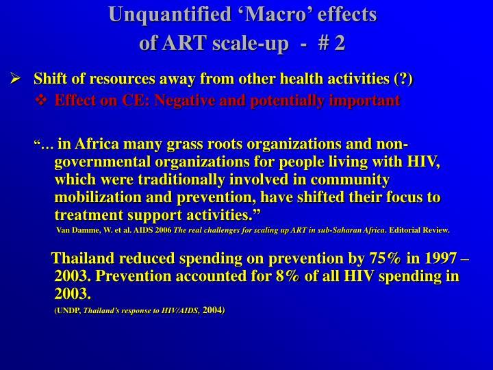 Unquantified 'Macro' effects