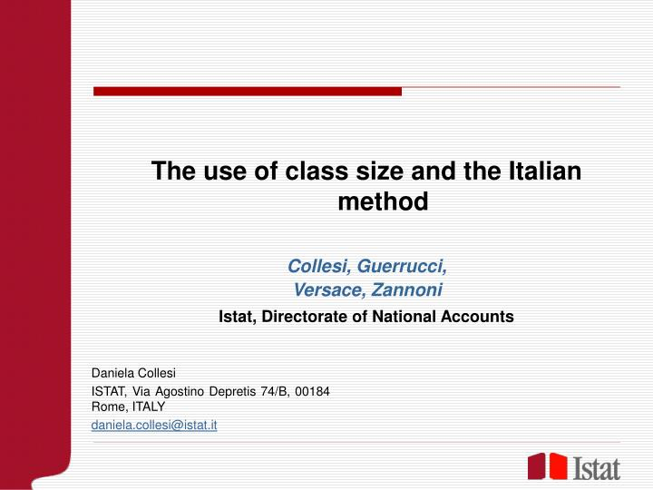 The use of class size
