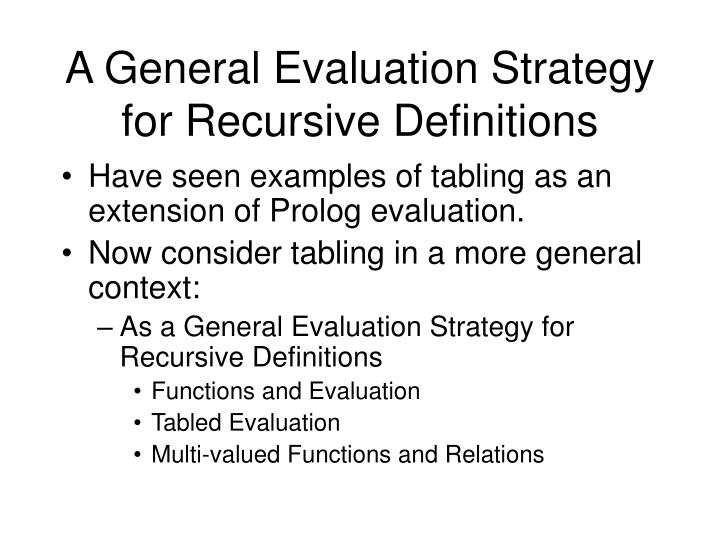 A General Evaluation Strategy for Recursive Definitions