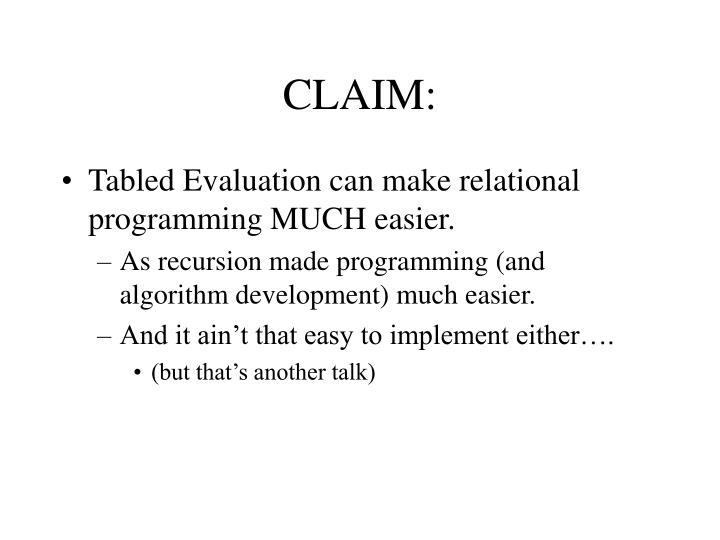 CLAIM: