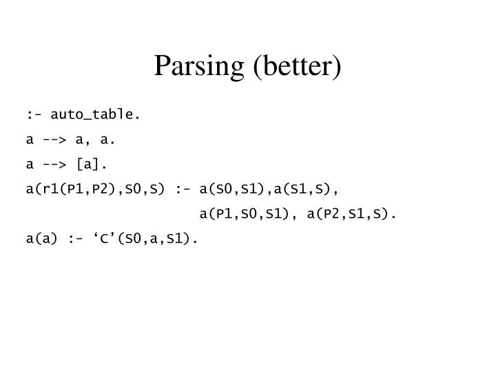 Parsing (better)