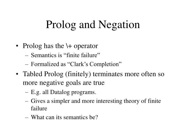 Prolog and Negation