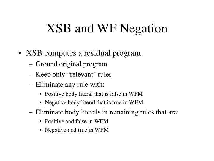 XSB and WF Negation