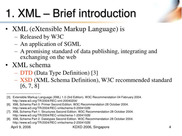 1. XML – Brief introduction