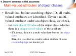 multi valued attributes of object classes