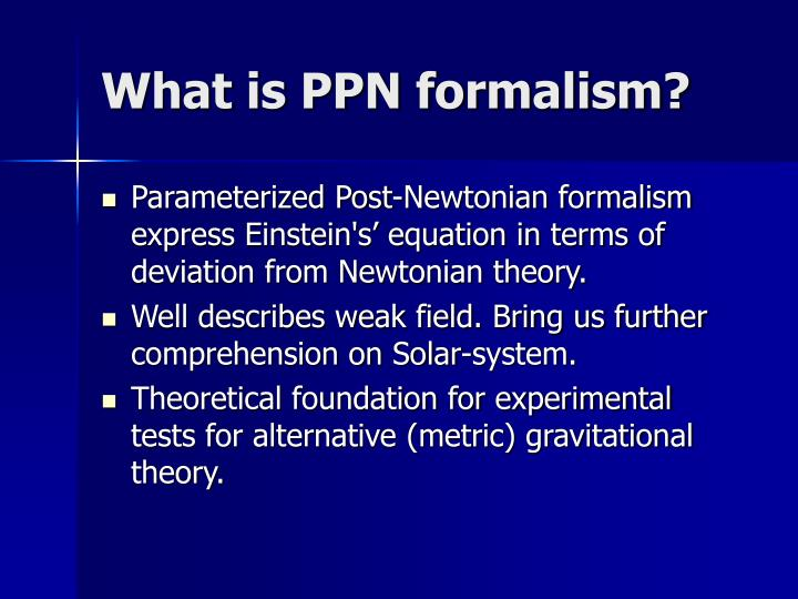 What is ppn formalism