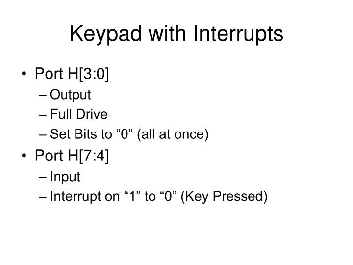 Keypad with Interrupts