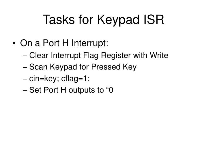 Tasks for Keypad ISR