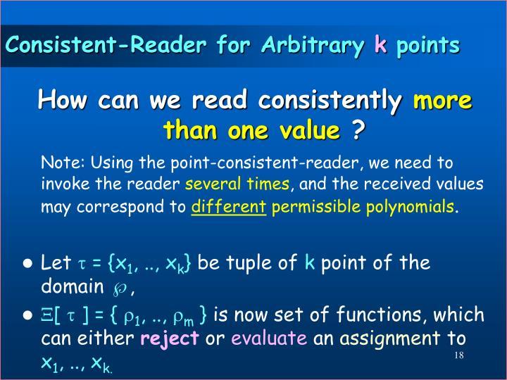 Consistent-Reader for Arbitrary