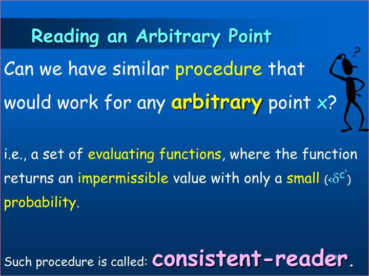Reading an Arbitrary Point
