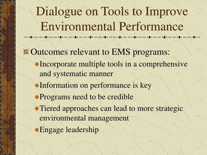 Dialogue on tools to improve environmental performance1