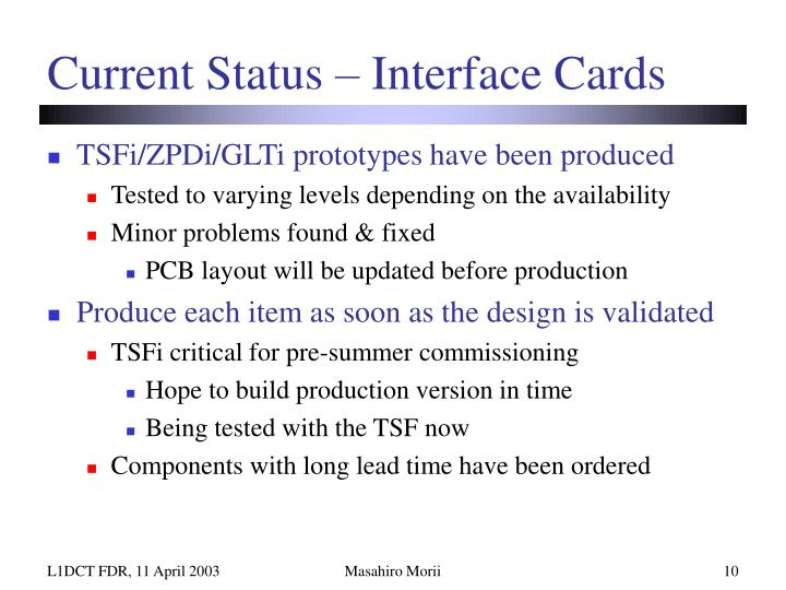 Current Status – Interface Cards