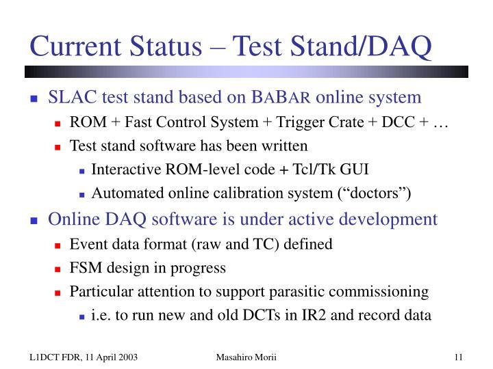 Current Status – Test Stand/DAQ