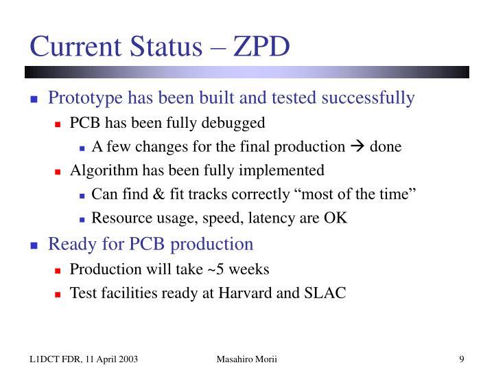 Current Status – ZPD