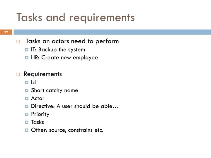 Tasks and requirements