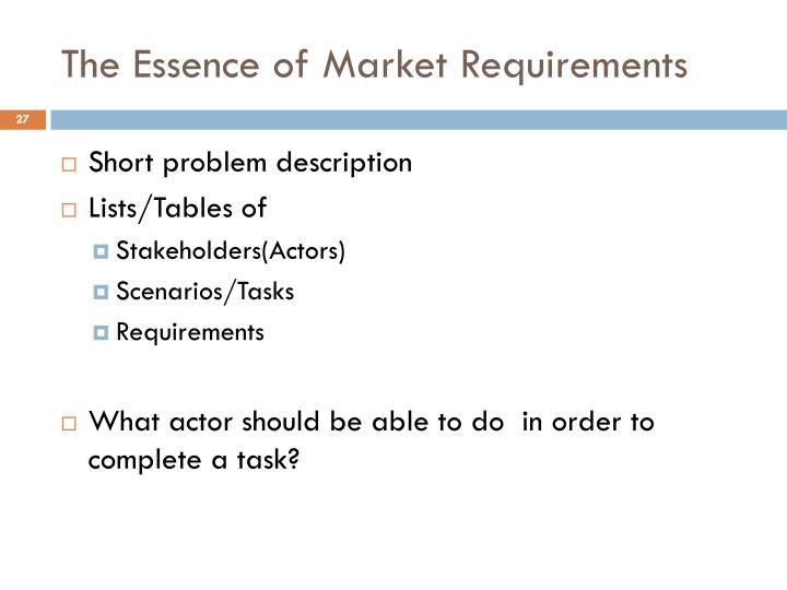The Essence of Market Requirements