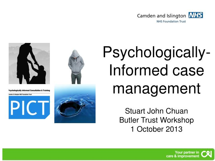 Psychologically- Informed case management