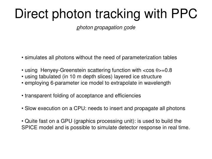 Direct photon tracking with PPC