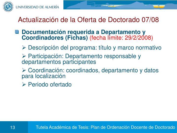 Actualización de la Oferta de Doctorado 07/08
