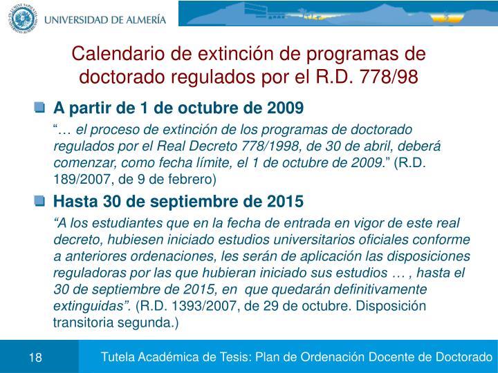 Calendario de extinción de programas de doctorado regulados por el R.D. 778/98