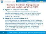 calendario de extinci n de programas de doctorado regulados por el r d 778 98