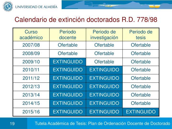 Calendario de extinción doctorados R.D. 778/98