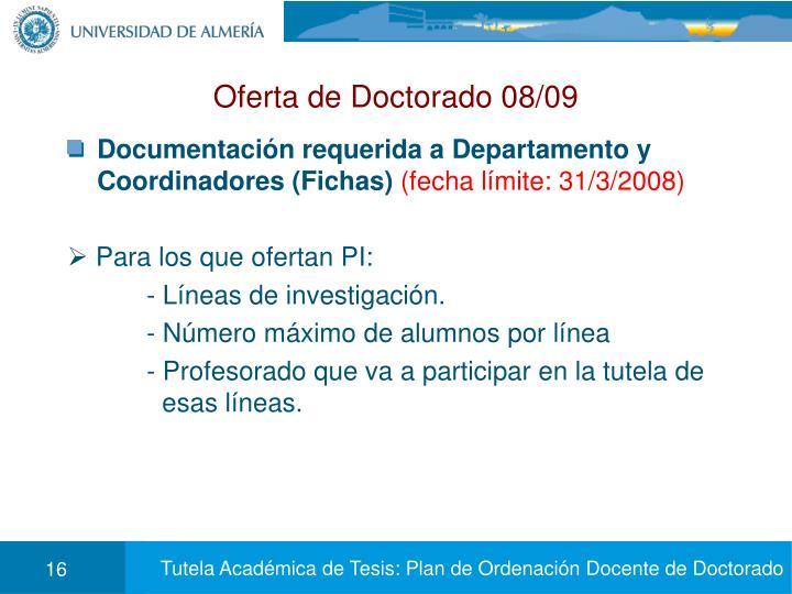Oferta de Doctorado 08/09