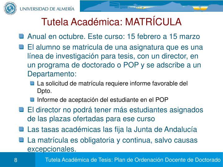 Tutela Académica: MATRÍCULA