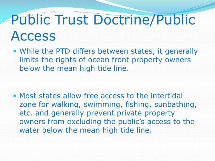 Public Trust Doctrine/Public Access