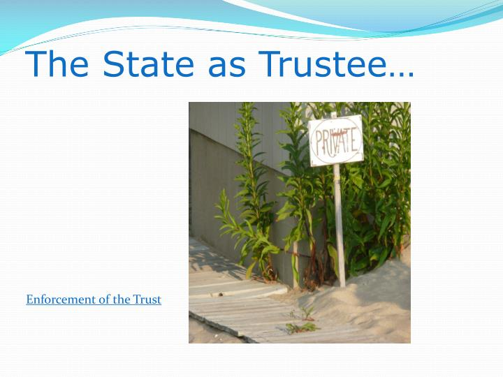 The State as Trustee…
