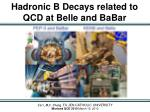 hadronic b decays related to qcd at belle and babar
