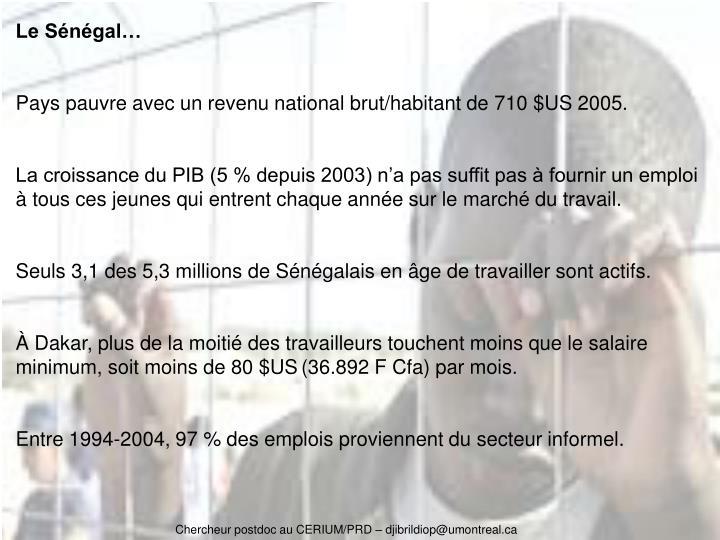 Le Sénégal…