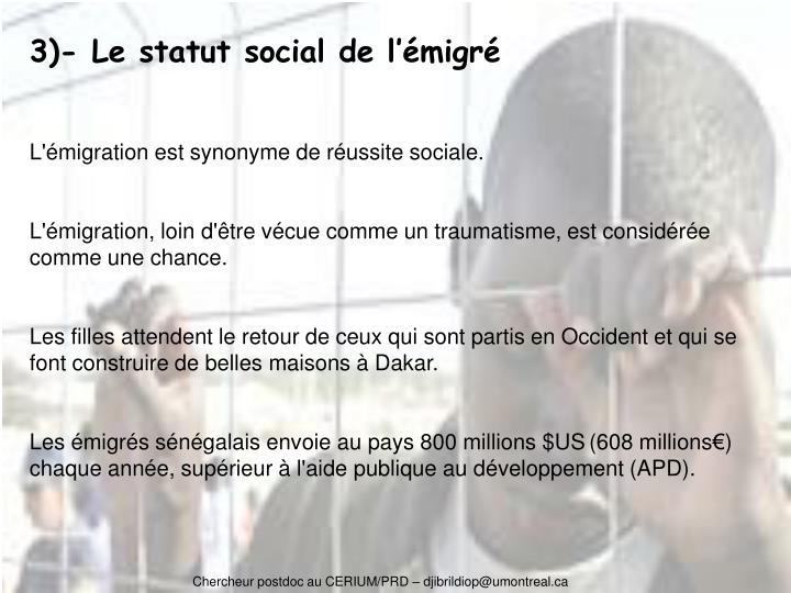 3)- Le statut social de l'émigré