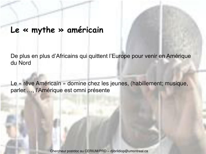 Le «mythe» américain