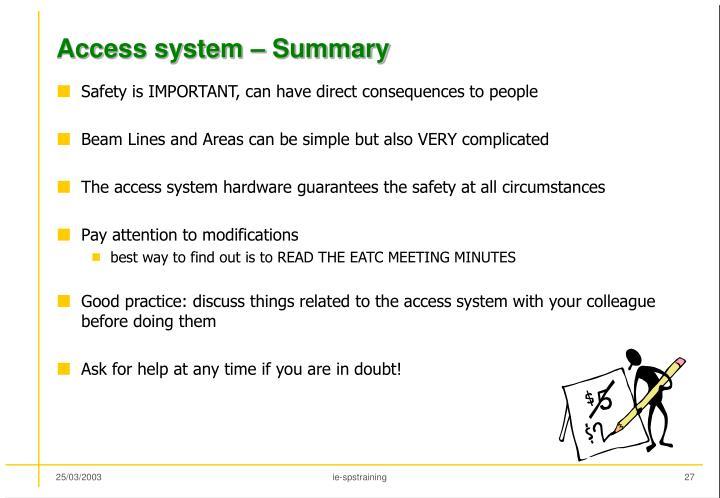 Access system – Summary