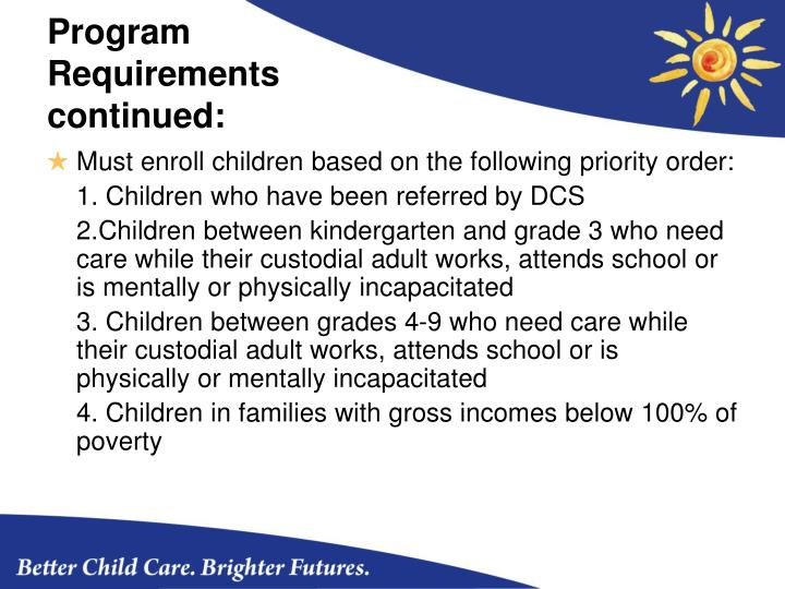 Program Requirements continued: